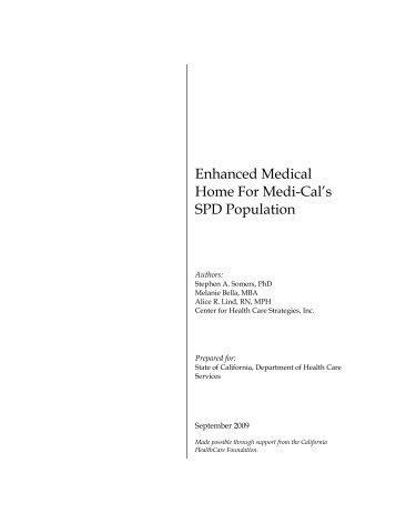 Enhanced Medical Home For Medi-Cal's SPD Population