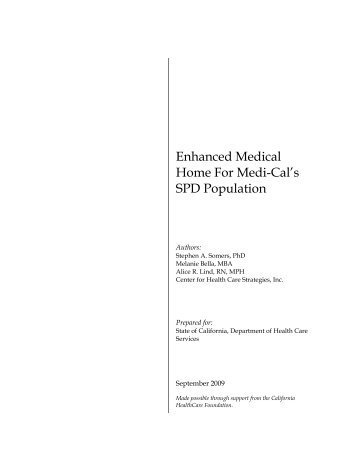 Enhanced Medical Home For Medi-Cal's SPD Population