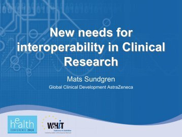 New needs for interoperability in Clinical Research New needs for ...