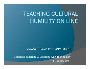 Victoria L. Baker, PhD, CNM, MSPH C l d T hi &L i ithT h l Colorado ...