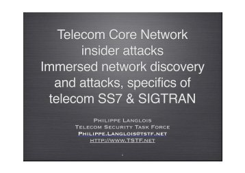 Immersed Telco CN attack Philippe Langlois ... - Index of - Hack.lu