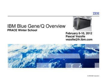 IBM BlueGene/Q Overview - Prace Training Portal