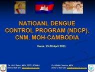 NATIOANL DENGUE CONTROL PROGRAM (NDCP), CNM, MOH ...