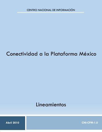 Conectividad a la Plataforma México Lineamientos - SE SNSP