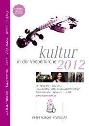 Sonntag, 26.2.2012, 16 U hr kultur - Vesperkirche Stuttgart
