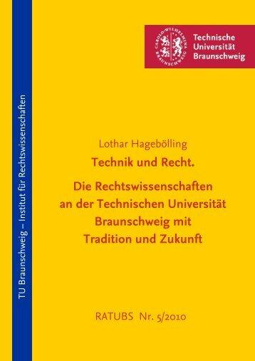 Technik und Recht. Die Rechtswissenschaften an der Technischen ...