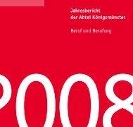 Jahresbericht 2008 - Abtei Königsmünster