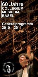 Konzertsaison 2010-2011 - Collegium Musicum Basel