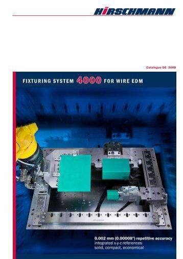 FIXTURING SYSTEM FOR WIRE EDM - Hirschmann GmbH