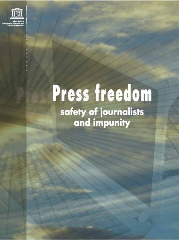 Press Freedom: Safety of Journalists and Impunity - unesdoc - Unesco