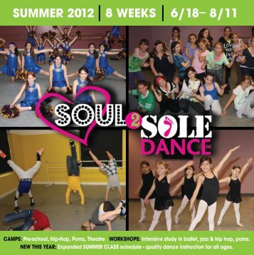 2012 Summer Brochure - Soul2Sole Dance, Inc.