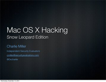 Mac OS X Hacking - Independent Security Evaluators