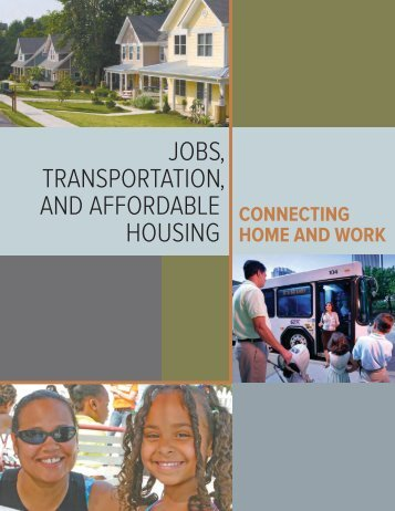 Jobs, Transportation, and Affordable Housing - Southern ...