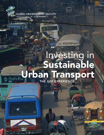 Investing in Sustainable Urban Transport - Global Environment Facility