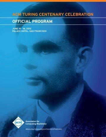Official Program - ACM AM Turing Centenary Celebration ...