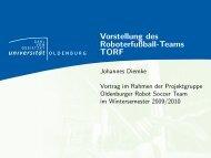Vorstellung des Roboterfußball-Teams TORF - Department für ...