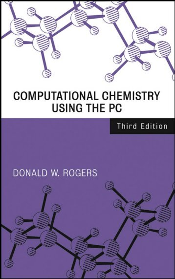 Computational Chemistry Using the PC, Third Edition