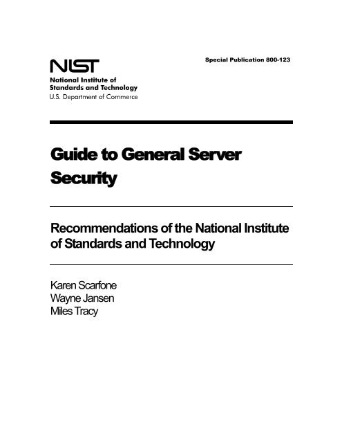 NIST SP 800-123, Guide to General Server Security - Computer