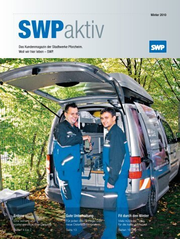 SWP aktiv Ausgabe Winter 2010 - Stadtwerke Pforzheim