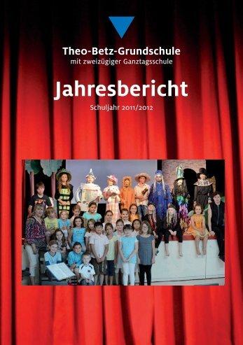 Jahresbericht Schuljahr 2011/2012 - Theo-Betz-Schule