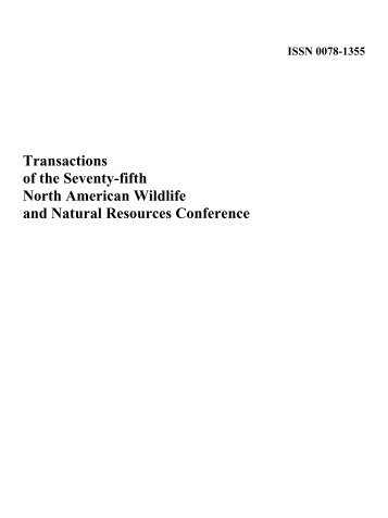 Transactions of the North American Wildlife and Natural Resources ...