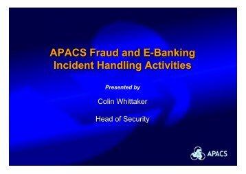 APACS Fraud and E-Banking Incident Handling Activities APACS ...