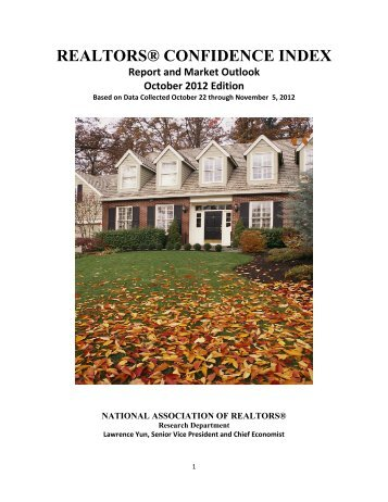 REALTORS® CONFIDENCE INDEX Report and Market Outlook