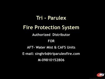 Tri - Parulex Fire Protection System