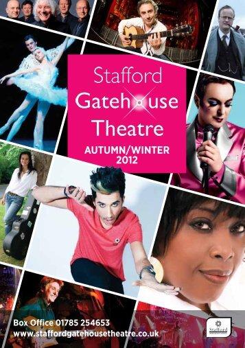 AUTUMN/WINTER 2012 - Stafford Gatehouse Theatre
