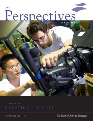 PDF Version of Summer 2008 Newsletter - College of Arts and ...