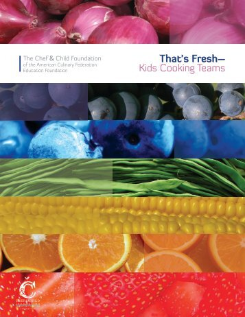 That's Fresh– Kids Cooking Teams - American Culinary Federation