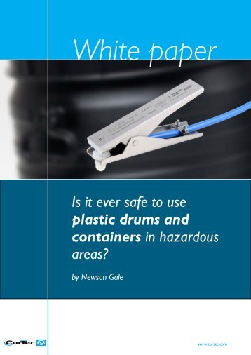 Is it ever safe to use plastic drums and containers in ... - CurTec