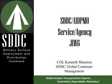 SDDC/AIDPMO Service/Agency JIWG - United States Transportation ...