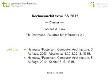 Rechnerarchitektur SS 2012 - Cluster - Gernot A. Fink - TU Dortmund