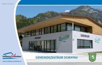 GEMEINDEZENTruM SCHEFFAu - Salzburg Wohnbau