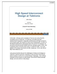 Presentation - High Speed Interconnect Design at Tektronix
