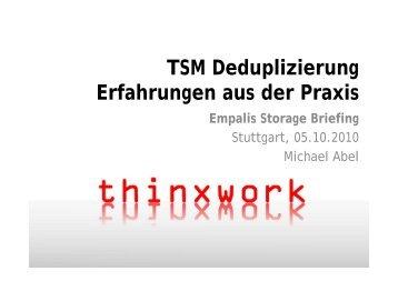 TSM Deduplizierung Erfahrungen aus der Praxis Empalis Storage ...