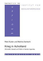 Krieg in Acholiland - Institut für Sozialanthropologie - Universität Bern