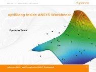 optiSlang inside ANSYS Workbench - Dynardo GmbH