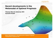 Recent developments in the Metamodel of Optimal ... - Dynardo GmbH