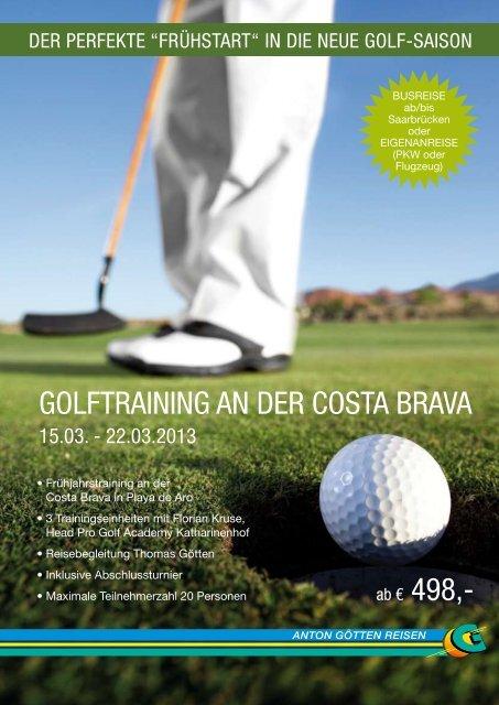 GolftrAininG An der CostA BrAvA - Anton Götten Reisen