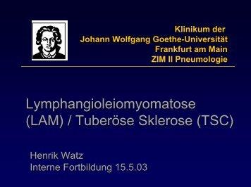 Lymphangioleiomyomatose (LAM) / Tuberöse Sklerose (TSC)