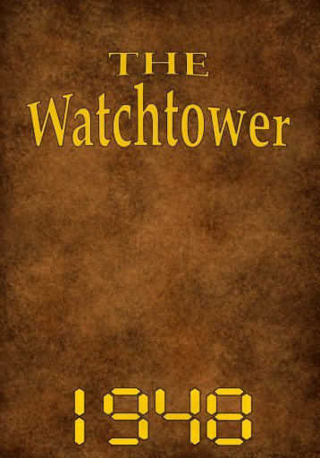 announcing jehovah's kingdom - Watchtower Archive