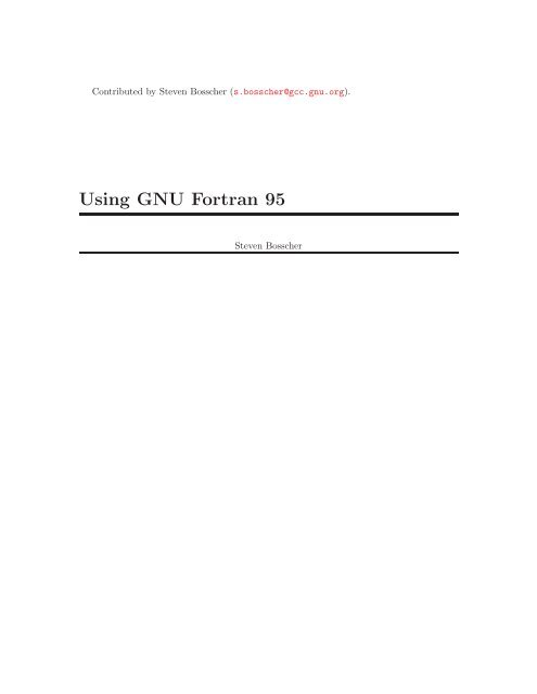 Using GNU Fortran 95 - GCC