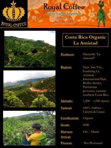 Costa Rica Organic La Amistad Producer - Royal Coffee, Inc.