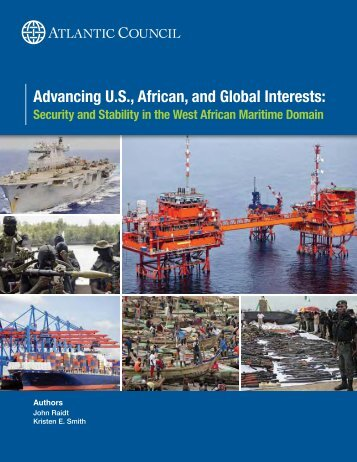 Advancing U.S., African, and Global Interests: - Atlantic Council