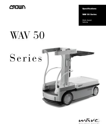 WAV 50 Series Specifications - Crown Equipment Corporation