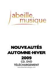 NOUVEAUTÉS AUTOMNE-HIVER 2009 - Abeille Musique