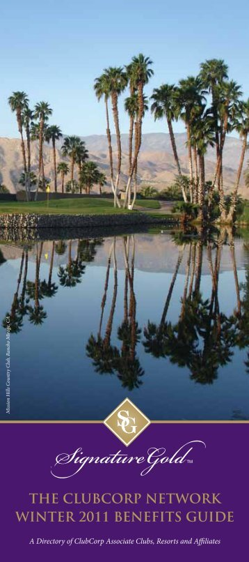 The ClubCorp NeTwork WiNTer 2011 BeNefiTs Guide - Graywood