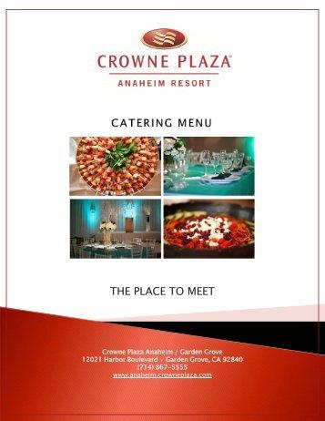 Catering Menu - Crowne Plaza Anaheim Resort